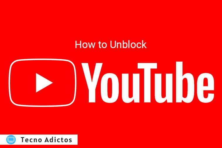 how to unblock youtube