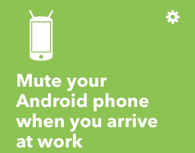 Ifttt Android Automation Mute Phone en el trabajo